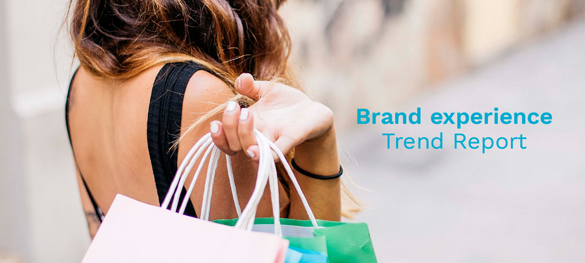 Brand Experience – Trend Report