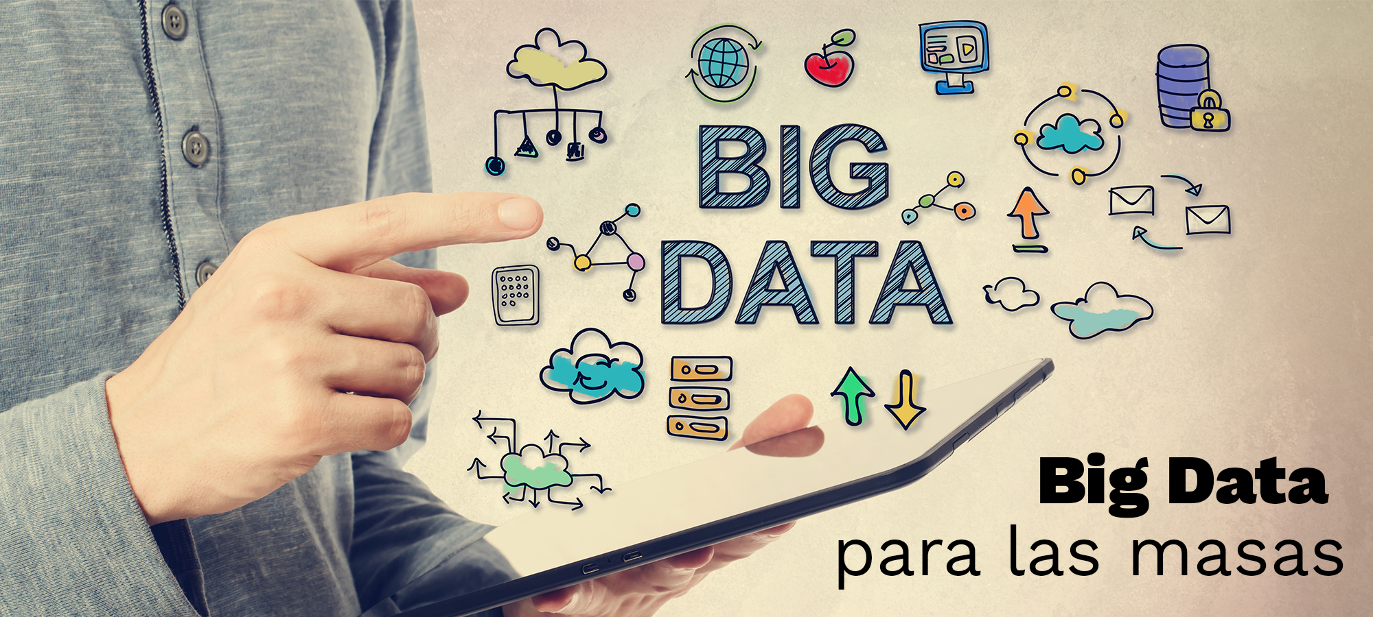 Big Data para las masas